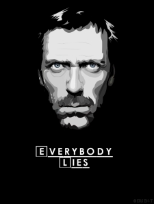 """Everybody Lies""by: ersen-t"