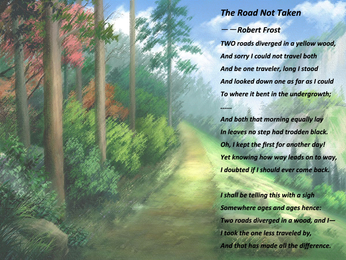 robert frost's the road not taken One of the most loved poems written by frost might have played a role in the death of his closest friend.