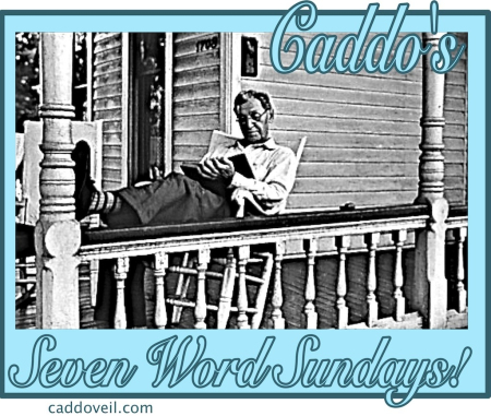 Caddo's Seven Word Sundays