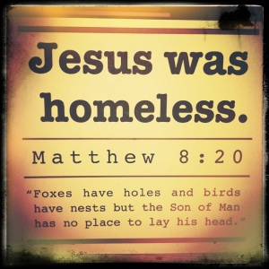 Image Credit: http://iphonegeek89.blogspot.com/2011/04/jesus-was-homeless.html