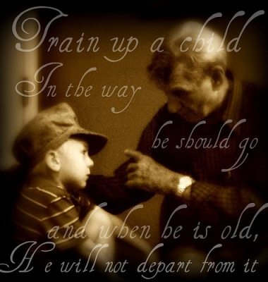 Image Credit: http://chosenvessel26.files.wordpress.com/2012/08/train-up-a-child.jpg
