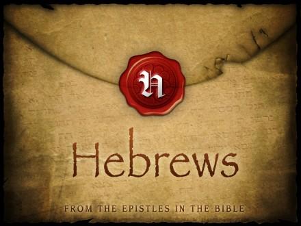 Hebrews Bible Study ~ Introduction