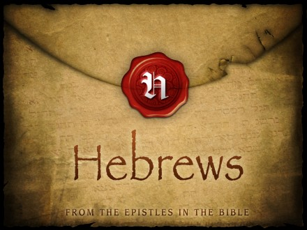 Hebrews Bible Study ~ Introduction