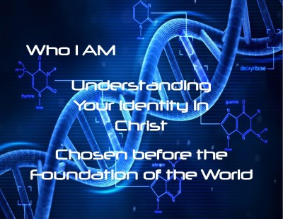 i-am-chosen-before-the-foundation-of-the-world-e1392133248302
